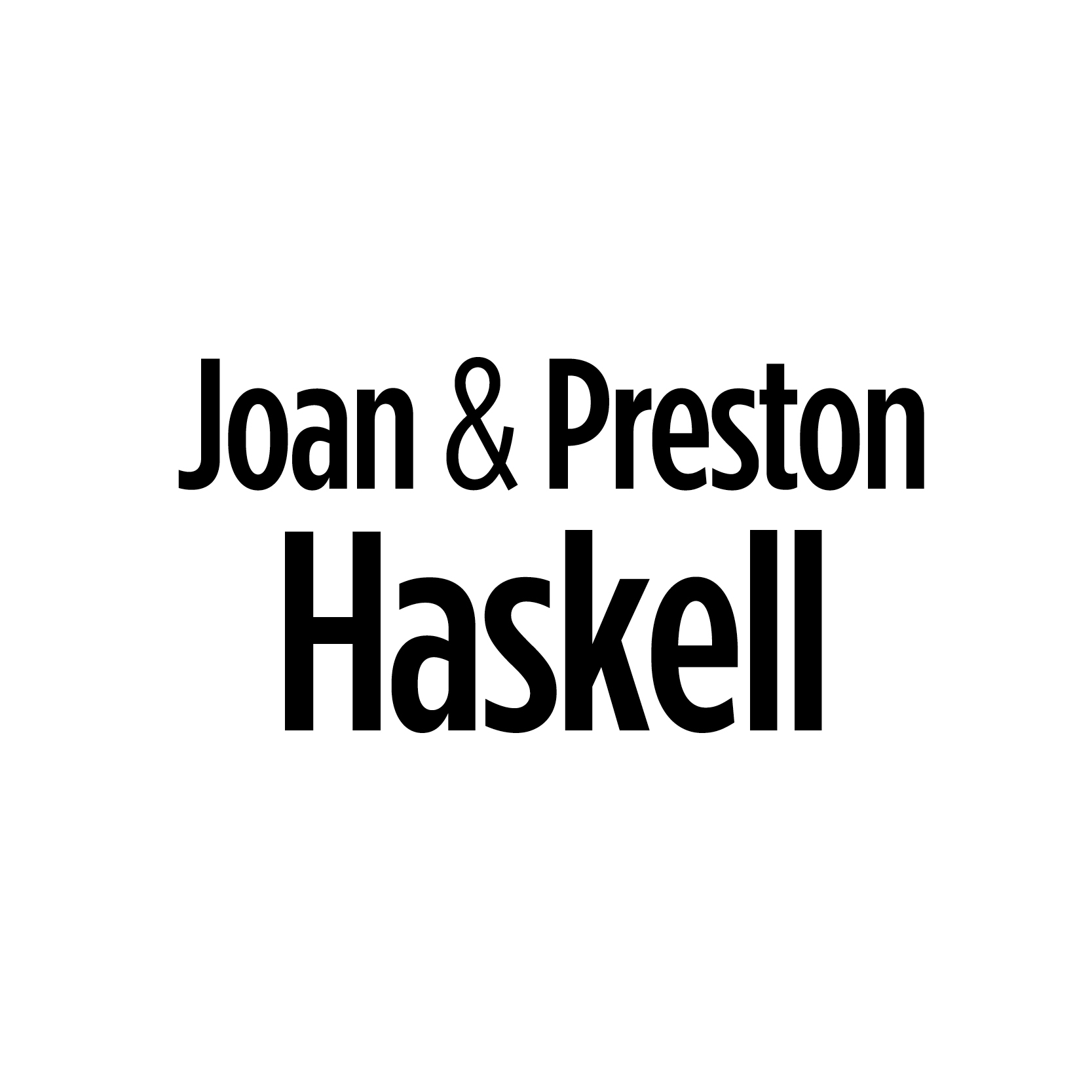 Joan and Preston Haskell